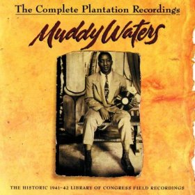Muddy Waters Plantation Recordings