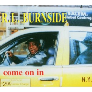 R. L. Burnside Come On In