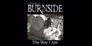 Cedric Burnside Project